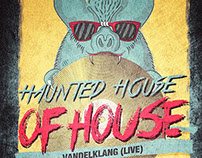 Haunted house of House - Poster and flyer design