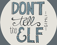 Hand Lettered Lord of the Rings Quotes