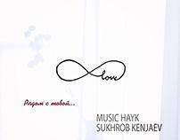 Music Hayk ft. Sukhrob Kenjaev – Рядомс тобой