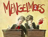 "MENGELMOES 2 ""The Matric"""