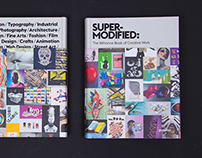 Super-Modified : The Behance Book of Creative Work