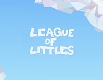 League of Littles - Animation