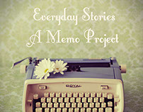 EVERYDAY STORIES_a memo project