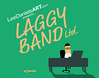 'Laggy Band Ltd.' - LeeDanielsART Animation