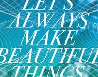 Let's Always Make Beautiful Things