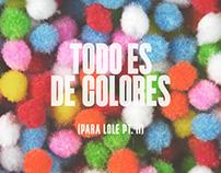 Colores (Para Lole Pt. 2)