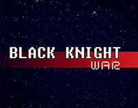 BLACK KNIGHT WAR