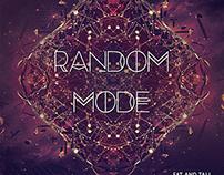 "Random Mode Album: ""Fat & Tall"""