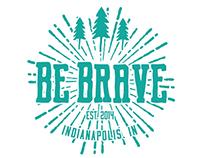 Be Brave | brand concept