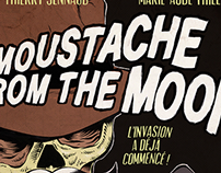 """""""MOUSTACHE FROM THE MOON"""" POSTER"""