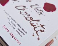 """Like Water for Chocolate"""