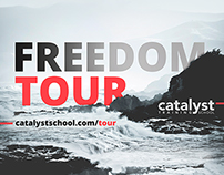 Catalyst  |  Freedom Tour