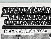 Desde o paraíso jamais houve um futebol como o nosso.