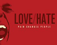 LOVE/HATE - Pain Changes People