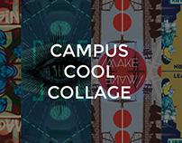 Campus Cool Collage