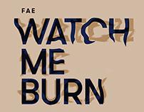 Watch Me Burn – Cover design