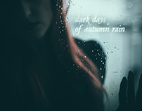 dark days of autumn rain