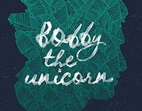 Bobby the unicorn
