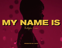 MY NAME IS - Kellylee Evans