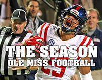 The Season:Ole Miss Football 2014