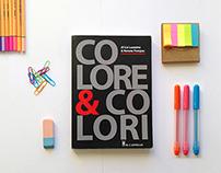 """""""COLORE & COLORI"""""""