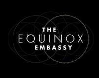 The Equinox Embassy