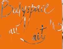Bodyspace au Lait 2013   posters