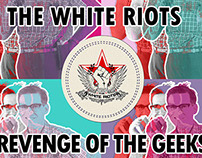 The White Riots 'Revenge Of The Geeks' [APE Music]