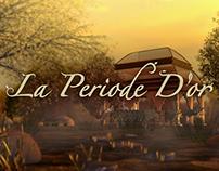 La Periode D'or