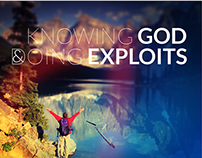 Knowing God & Doing Exploits