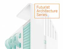 FUTURIST ARCHITECTURE SERIES