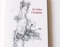 """Illustrations for the book """"Ett Eden i Vickleby"""""""