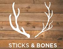 Sticks & Bones