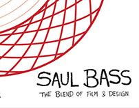 Saul Bass: The Blend of Film & Design