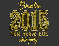Brazilian 2015 NYE Party