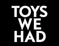 Toys we had