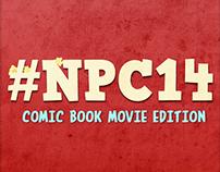 #NPC14: Comic Book Movie Edition