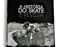 A história do skate é revista
