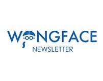 WONGFACE Newsletter
