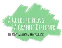 The Zoo SymbolForm Process Book