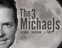 The 3 MichaeJs