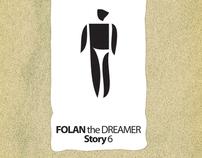 FOLAN the Dreamer
