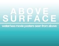 A B O V E  S U R F A C E - minimal movie posters