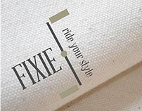 """FIXIE """"ride your style"""""""