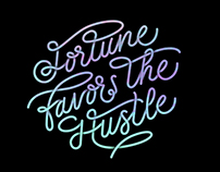 Fortune Favors the Hustle
