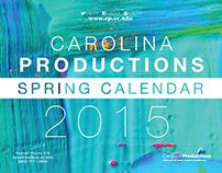 Carolina Productions Spring 2015 Calendar