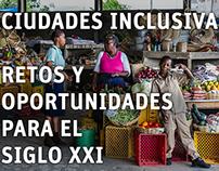 Ciudades inclusivas: Retos y oportunidades