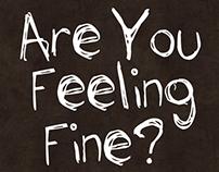 Are You Feeling Fine?