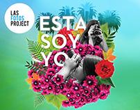 Las Fotos Project - ESTA SOY YO