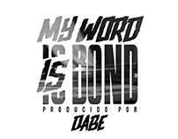Jaloner & Jayou - ''My Word Is Bond'' (Prod. Dabe)